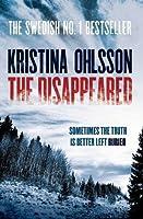 The Disappeared (Fredrika Bergman & Alex Recht, #3)