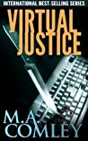 Virtual Justice by M.A. Comley