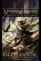 A Fortress In Shadow: Chronicle of the Dread Empire