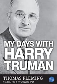 My Days with Harry Truman (The Thomas Fleming Library)