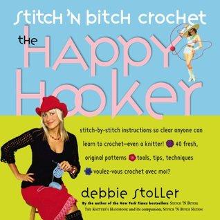 Stitch 'n Bitch Crochet by Debbie Stoller
