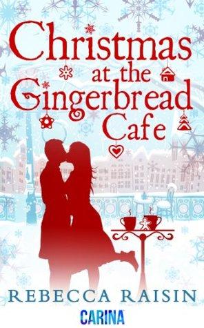 Christmas at the Gingerbread Café (The Gingerbread Café, #1)