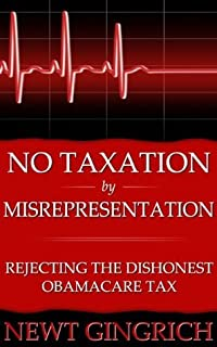 No Taxation by Misrepresentation: Rejecting the Dishonest Obamacare Tax