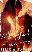 Mangled Hearts (Scarred Hearts, #1)