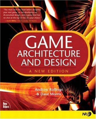 Game Architecture and Design  Andrew Rollings