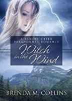 Witch in the Wind (Bandit Creek Books)