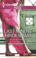 Last-Minute Bridesmaid (Girls Just Want to Have Fun #2)