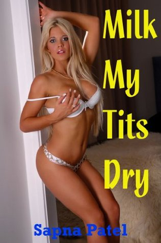 Milk My Tits Dry (Daddy-Daughter Lactation Sex,Taboo Sex)
