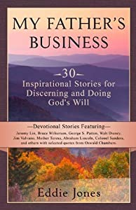 Christmas Devotional - My Father's Business: Motivational Self-help Devotional for Finding God's Will For Your Life (A Matchbook Services Christian Living Spirituality Gift Idea)
