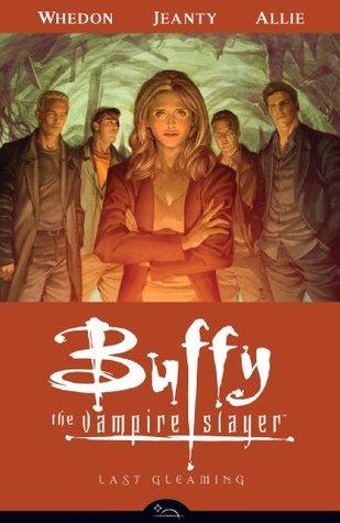 Buffy the Vampire Slayer Season Eight Volume 8 by Joss Whedon