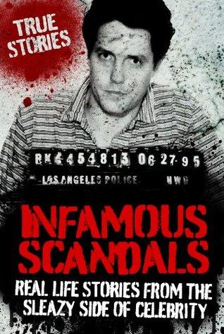 INFAMOUS SCANDALS (True Crime)