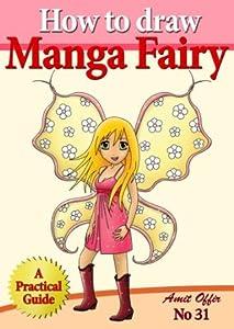 How to Draw Manga Fairy (How to Draw Anime and Cartoon Characters)