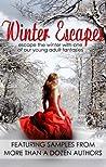 Winter Escapes (Young Adult Fantasy Ebook Sampler)