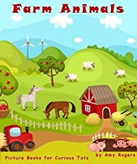 Pictures of Farm Animals (Picture Books For Curious Tots)