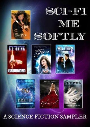 Sci Fi Me Softly (Science Fiction Sampler)