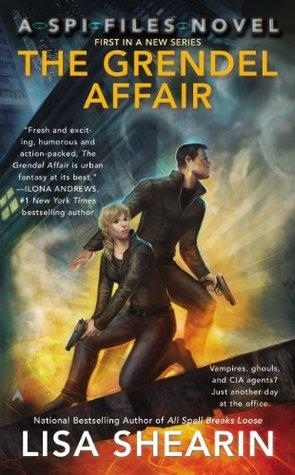 The Grendel Affair (SPI Files, #1) by Lisa Shearin