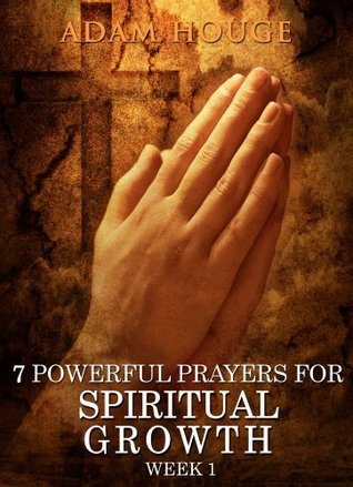 7 powerful prayers for spiritual growth