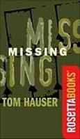 Missing (RosettaBooks Into Film)