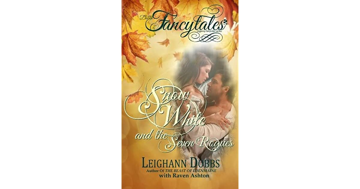 Snow White and the Seven Rogues (Fancytales Regency Romance Series Book 2)