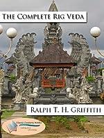 The Complete Rig Veda [Unabridged]