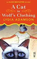 A Cat In Wolf's Clothing: (InterMix) (Alice Nestleton)