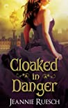 Cloaked in Danger (The Willoughby Family, #2)