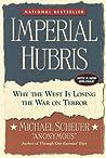 Imperial Hubris: ...