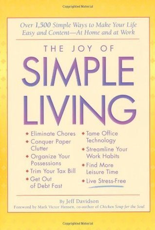 The-Joy-of-Simple-Living-Over-1-500-Simple-Ways-to-Make-Your-Life-Easy-and-Content-At-Home-and-At-Work