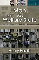 Man vs. The Welfare State (LvMI)