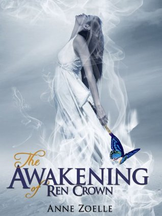 The Awakening of Ren Crown by Anne Zoelle