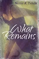 What Remains