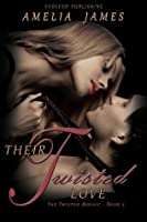 Their Twisted Love (The Twisted Mosaic)