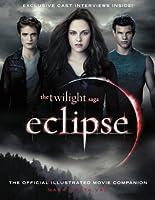 The Twilight Saga Eclipse: The Official Illustrated Movie Companion