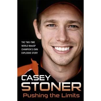Praise for Casey Stoner: Pushing the Limits