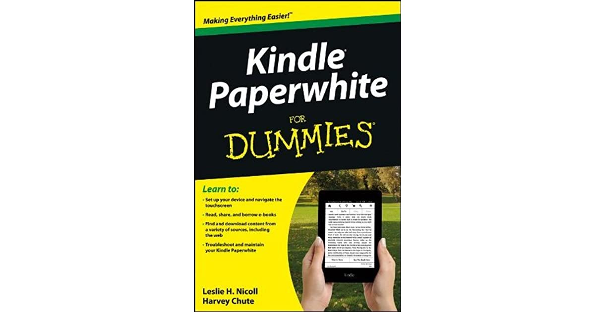 Kindle Paperwhite For Dummies by Leslie H  Nicoll