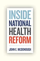 Inside National Health Reform (California/Milbank Books on Health and the Public)