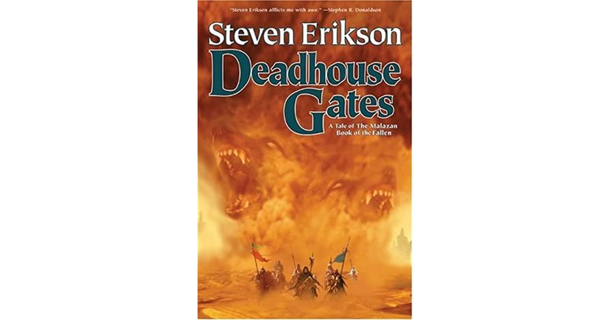 Deadhouse Gates: Malazan Book of the Fallen 2 (The Malazan Book Of The Fallen)