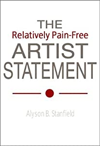 The Relatively Pain-Free Artist Statement