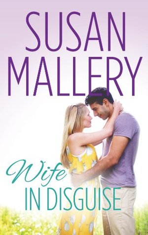 Wife In Disguise by Susan Mallery