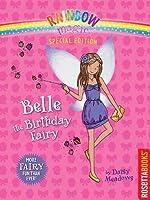 Belle the Birthday Fairy (Rainbow Magic Special Edition)