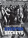 Colin Harvey's Everton Secrets - 40 years at Goodison from Catterick to Moyes