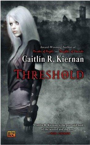 Threshold by Caitlín R. Kiernan