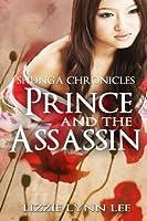 Prince and the Assassin (Shunga Chronicles, #2)