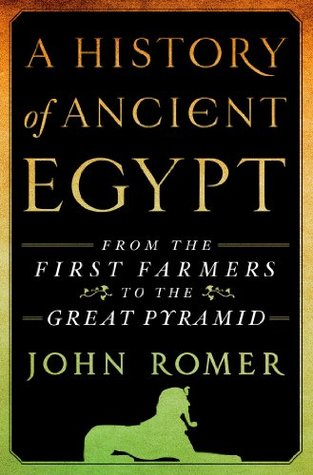 A History of Ancient Egypt: From the First Farmers to the Great