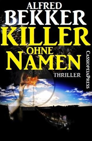 Killer ohne Namen  by  Alfred Bekker