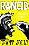 RANCID by Grant Jolly