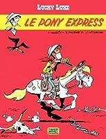Le Pony Express (Lucky Luke, #28)