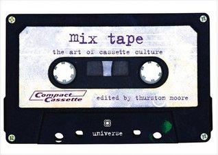 Mix Tape: The Art of Cassette Culture