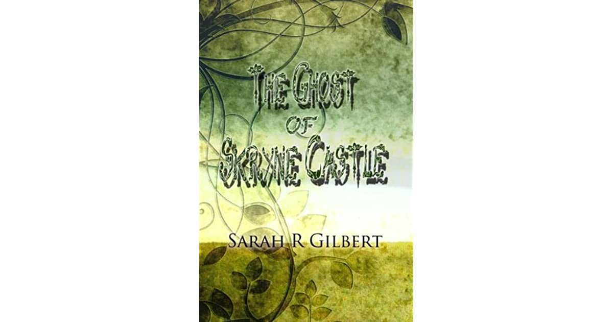 The Ghost of Skryne Castle (Terrible Tales from Ireland Book 1)