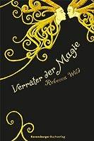 Verräter der Magie (German Edition)